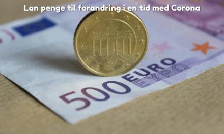 Lån penge til forandring i en tid med Corona