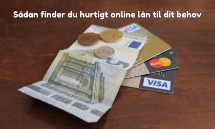 Sådan finder du hurtigt online lån til dit behov